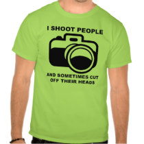 I Shoot People Funny Photographer shirt